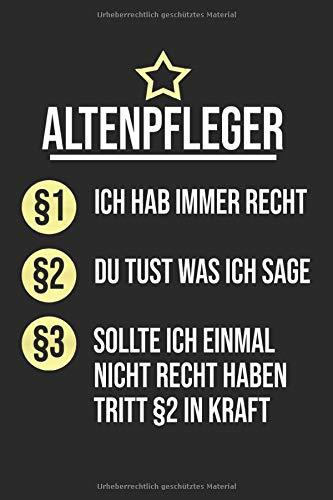 Altenpfleger: Notizbuch Planer Tagebuch Schreibheft Notizblock - Geschenk für Pfleger, Reha Klinik Krankenhaus. Lustiger Spruch Job Beruf (15,2 x 22.9 cm, 6 x 9, 120 Seiten Liniert )