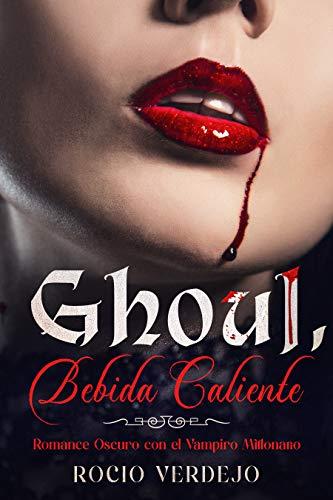 Ghoul, Bebida Caliente de Rocio Verdejo