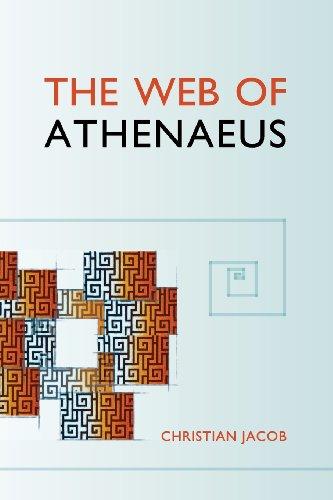 Jacob, C: Web of Athenaeus (Hellenic Studies, Band 61)