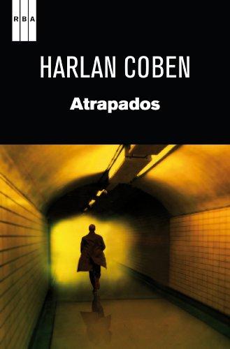 Atrapados (NOVELA POLICÍACA BIB) eBook: Coben, Harlan, De España ...