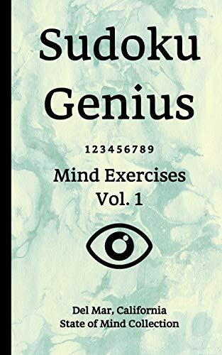 Sudoku Genius Mind Exercises Volume 1:...