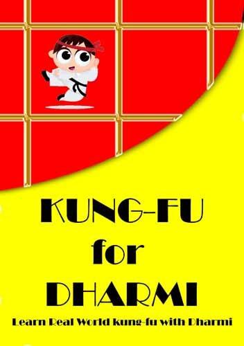 Kung-fu for Dharmi (English Edition)