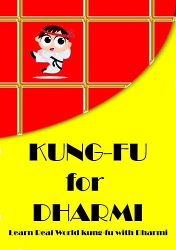 Kung-fu for Dharmi (English Edition)