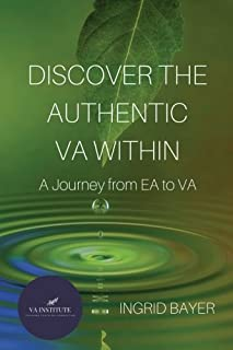 Discover the Authentic VA Within: A Journey from EA to VA
