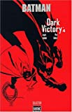 Batman Dark Victory, Tome 4