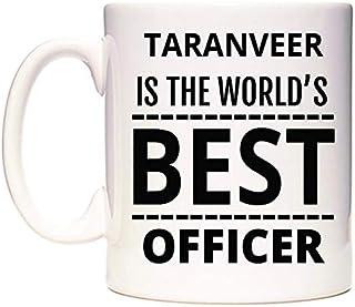 TARANVEER Is The World's BEST Officer Taza por WeDoMugs®
