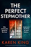 The Perfect Stepmother: A totally gripping...