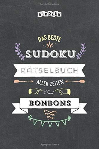 Das beste Sudoku Rätselbuch aller Zeiten für Bonbons