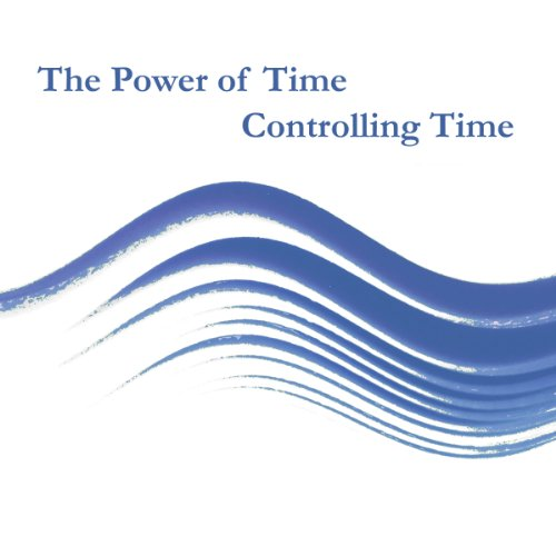 Power of Time: Controlling Time audiobook cover art