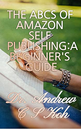 ABCS TO AMAZON SELF PUBLISGING: A BEGINNER'S GUIDE (English Edition)