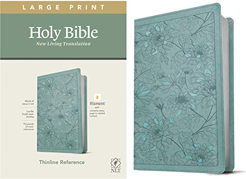 NLT Large Print Thinline Reference Holy Bible (Red Letter, LeatherLike, Floral Leaf Teal): Includes Free Access to the Filament Bible App Delivering Study Notes, Devotionals, Worship Music, and Video