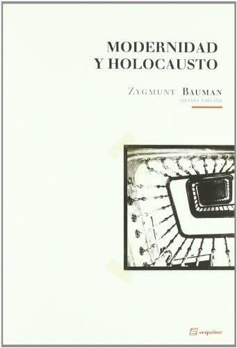 Modernidad Y Holocausto (Libros Del Ciudadano): 10ª edición