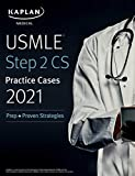 USMLE Step 2 CS Practice Cases 2021: Prep + Proven Strategies (USMLE Prep)