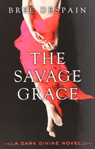 Image of The Savage Grace: A Dark Divine Novel