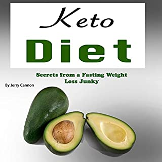 Keto Diet: Secrets from a Fasting Weight Loss Junky audiobook cover art