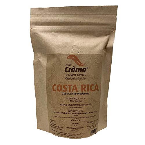 Specialty Coffee Caffè Crème - COSTA Rica SHB Reserva presidente- 100% Arabica - Tostado: Filtro - 250 gr de granos de café