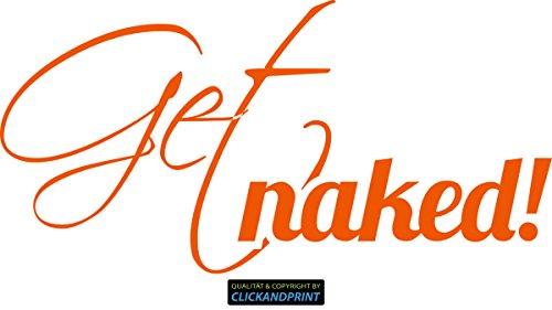 CLICKANDPRINT Aufkleber » Get naked!, 40x15,9cm, Orange Reflektierend • Dekoaufkleber / Autoaufkleber / Sticker / Decal / Vinyl