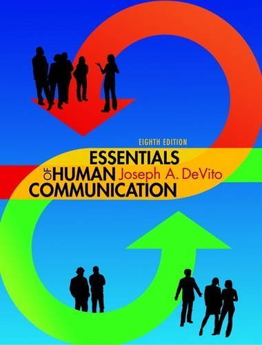 Essentials of Human Communication (8th Edition) 8th edition by DeVito, Joseph A. (2013) Paperback