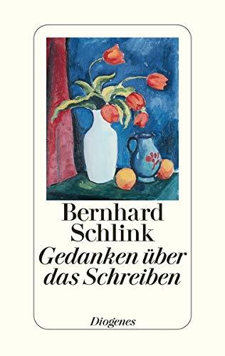 Gedanken über das Schreiben: Heidelberger Poetikvorlesungen