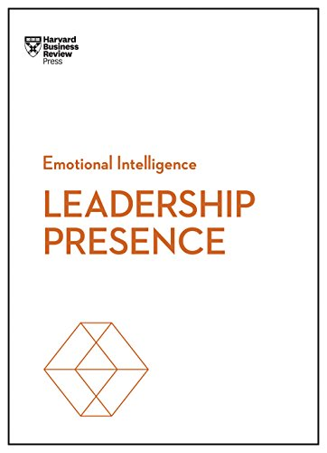 Leadership Presence (HBR Emotional Intelligence)