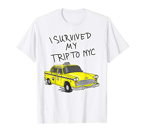 I Survived My Trip To NYC T-Shirt I Love NYC New York Shirt