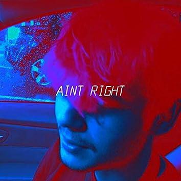 Ain't Right