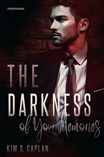 The Darkness of Your Memories: Liebesroman