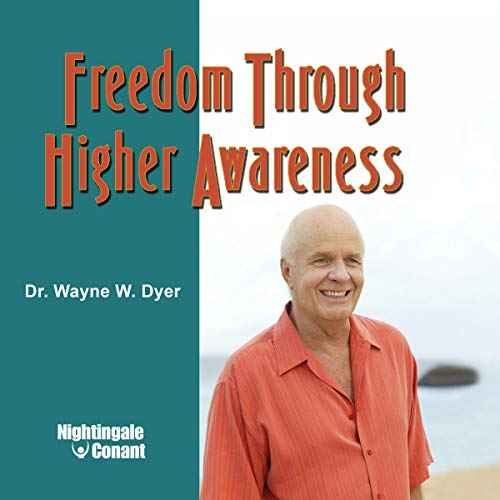 Freedom Through Higher Awareness cover art