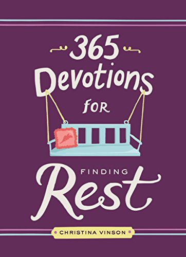 365 Devotions for Finding Rest (English Edition)