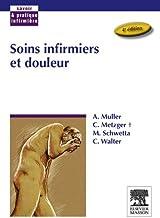 Soins infirmiers et douleur (Savoir et pratique infirmière) (French Edition)
