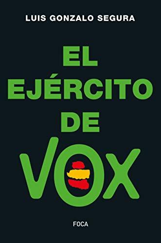 El Ejército de Vox: 175 (Investigación)