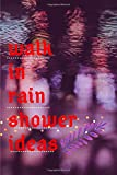 walk in rain shower ideas: for girl designed to help you capture those adorable memories, And more 6*9 lined notebook