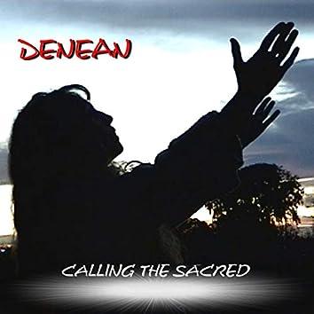 Calling the Sacred