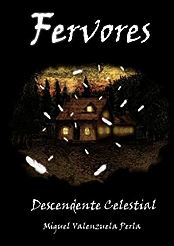 Fervores: Descendiente Celestial