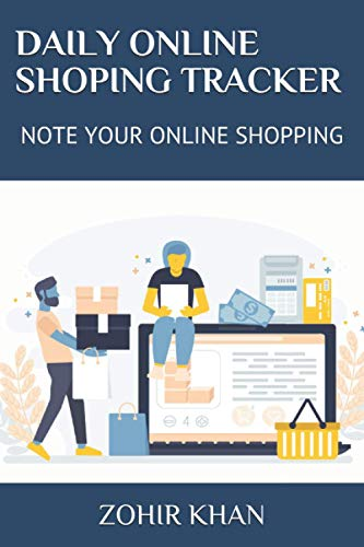DAILY ONLINE SHOPING TRACKER: NOTE YOUR ONLINE SHOPPING