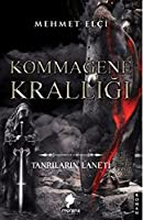 Kommagene Kralligi; Tanrilarin Laneti