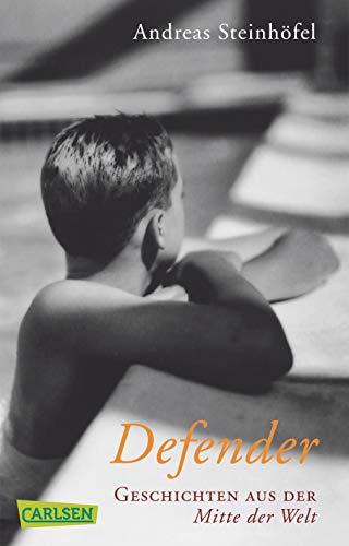 Defender: Geschichten aus der Mitte der Welt