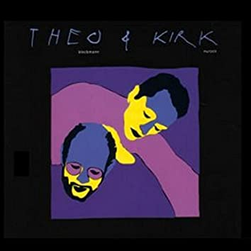 Theo & Kirk