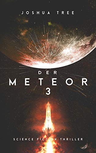 Der Meteor 3: Science Fiction Thriller