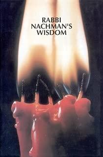 Rabbi Nachman's Wisdom