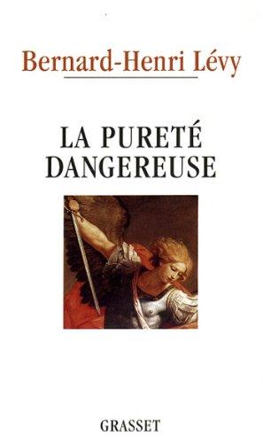 La pureté dangereuse (Documents Français)