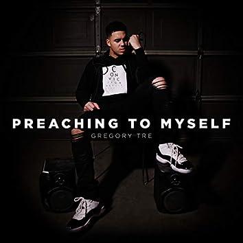 Preaching to Myself