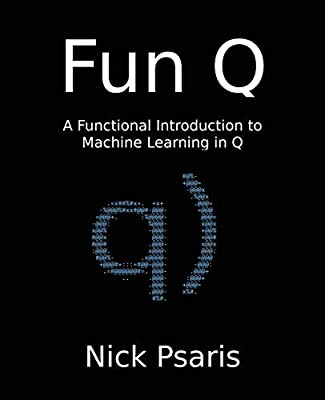 Fun Q: A Functional Introduction to Machine Learning in Q