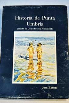 Historia de Punta Umbría (Hasta la Constitución Municipal)