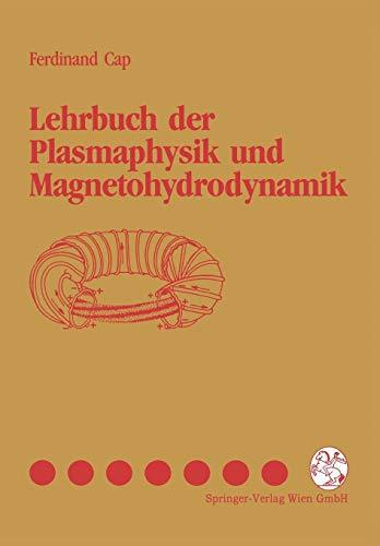 Lehrbuch Der Plasmaphysik Und Magnetohydrodynamik PDF Books
