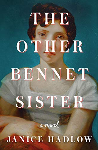 Compare Textbook Prices for The Other Bennet Sister: A Novel  ISBN 9781250129413 by Hadlow, Janice