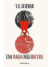 Trilogía Sombras de Magia nº 01/03 Una magia más oscura (Fantasía)