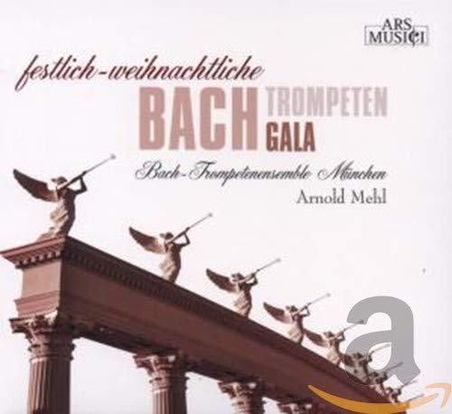 Festliche-Weihnachliche Bach Trompeten Gala