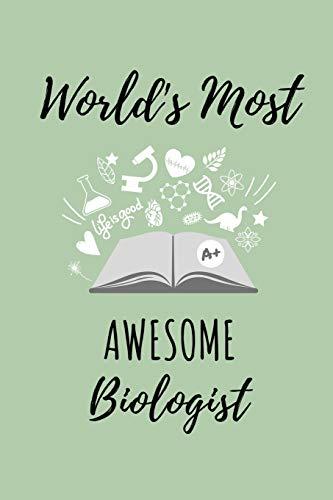 WORLD'S MOST AWESOME BIOLOGIST: A5 Geschenkbuch KARIERT zum Biologie Studium | Notizbuch für Bio Studenten | witziger Spruch zum Abitur | Studienbeginn | Erstes Semester | Pruefung | Geburtstag