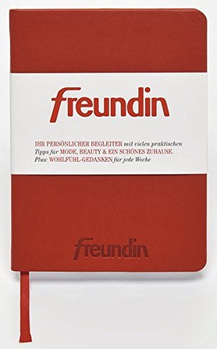 Freundin Kalender 2017 - Taschenkalender, Buchkalender  -  Blattformat: 10,2 x 13,8 cm